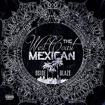 The WestCoast Mexican