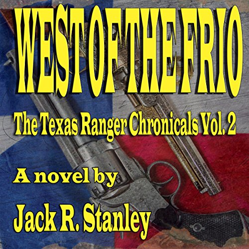 West of the Frio audiobook cover art