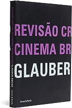 Revisão Critica do Cinema Brasileiro