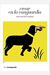 Crear en la vanguardia (Spanish Edition) Format Kindle