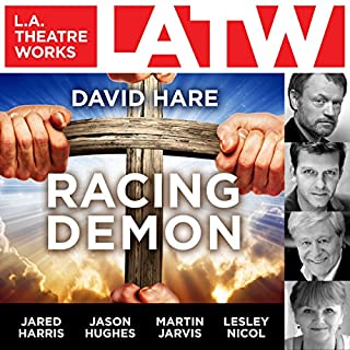 Racing Demon                   By:                                                                                                                                 David Hare                               Narrated by:                                                                                                                                 Rosie Fellner,                                                                                        Paul Fox,                                                                                        Jared Harris,                   and others                 Length: 2 hrs and 2 mins     4 ratings     Overall 4.5