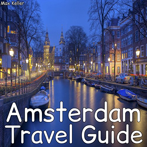 Amsterdam Travel Guide audiobook cover art