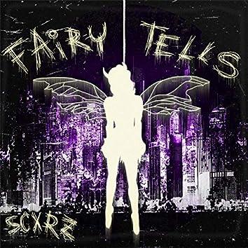 Fairy Tells
