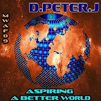 Aspiring a better world