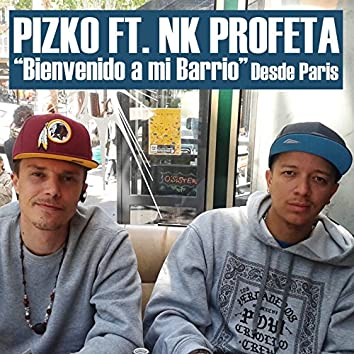 Bienvenido a Mi Barrio (feat. Pizko)