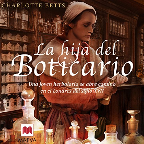 La hija del boticario (Narración en Castellano) [The Apothecary's Daughter] audiobook cover art