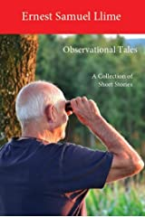 Observational Tales: A Collection of Short Stories Kindle Edition