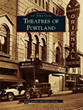 Theatres of Portland (Images of America)