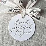 Bliss Collections Round Thank You Gift Tags, Beyond Grateful for You, for Bridal Shower, Baby Shower Favors - Perfect for Birthday, Events or Celebration, 50 Pack of Circle Tags