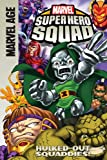 Super Hero Squad: Hulked-out Squaddies!
