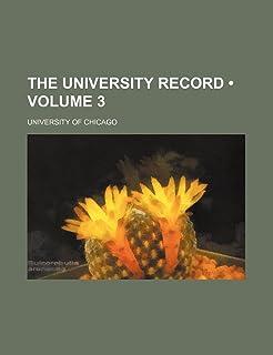 The University Record (Volume 3)