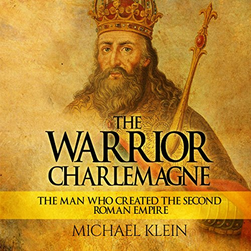 The Warrior King Charlemagne audiobook cover art