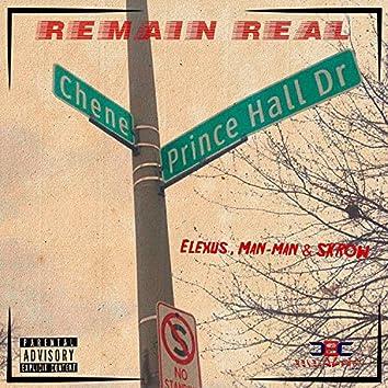 Remain Real (feat. Elexus & ManMan)