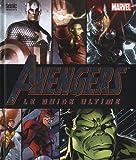 Avengers le guide ultime