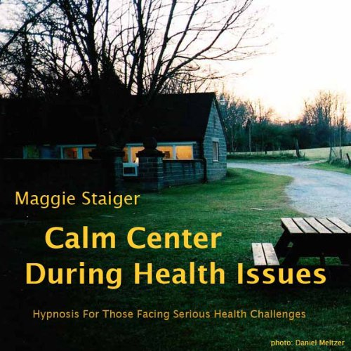 Calm Center During Health Issues audiobook cover art