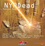 NYPDead - Medical Report: Folge 03: Spuren nach dem Tod
