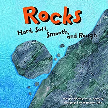 Rocks  Hard Soft Smooth and Rough  Amazing Science