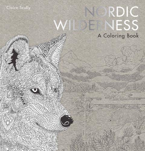 Nordic Wilderness: A Colouring Book (Colouring Books)