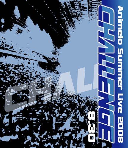 Animelo Summer Live 2008-Challenge-8.30 Blu-ray