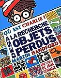 Le livre d'activités Charlie (Où est Charlie ?) (French Edition)