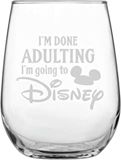 Engraved Stemless Wine Glass | Disney-Inspired Glass | Mickey Mouse Fan | Minnie Mouse Fan | Funny Birthday | by Laser Etchpressions | I'm Done Adulting I'm Going To Disney