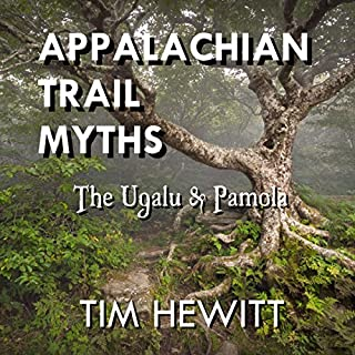 Appalachian Trail Myths: The Ugalu & Pamola audiobook cover art