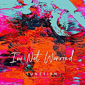 I'm Not Worried Ep