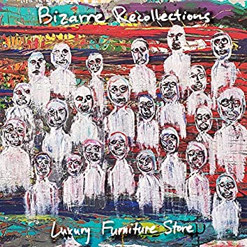 Bizarre Recollections