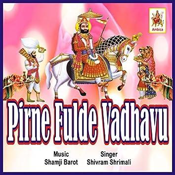 Pirne Fulde Vadhavu