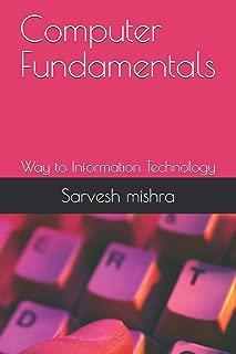 Computer Fundamentals: Way to Information Technology (1)