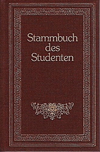 Stammbuch des Studenten - Reprint der Ausgabe von 1879 in altdeutscher Frakturschrift