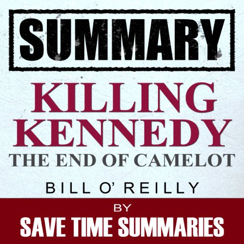 Summary: Killing Kennedy audiobook cover art