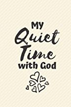 My Quiet Time with God: Me Time, Reflect, Prayer. Cute Fabulous Lovely Notebook/ Diary/ Journal to write in, Lovely Lined Blank designed interior 6 x 9 inches 80 Pages, Gift