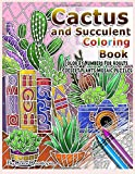 Cactus and Succulent Coloring Book Color by Numbers For Adults Dessert Plants Mosaic Puzzles: Large Cacti and Tiny Terrariums  For Relaxation and Mindfulness (Fun Adult Color By Number Coloring)