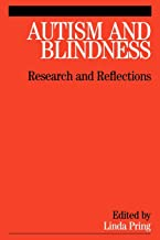 Autism and Blindness: Research and Reflections