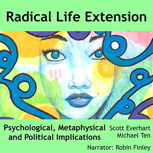 Radical Life Extension audiobook cover art