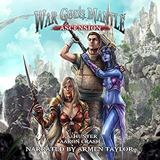 War God's Mantle: Ascension     The War God Saga, Book 1              By:                                                                                                                                 James Hunter,                                                                                        Aaron Crash                               Narrated by:                                                                                                                                 Armen Taylor                      Length: 13 hrs and 18 mins     58 ratings     Overall 4.5