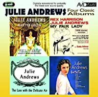 Four Classic Albums (My Fair Lady / Julie Andrews Sings / The Lass With The Delicate Air / Tell It Again) by Julie Andrews (2010-06-08)