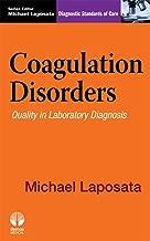 coagulation الأمراض: التشخيص معايير العناية