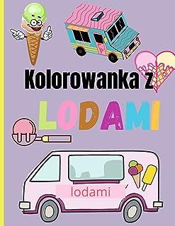 Kolorowanka z Lodami: Niesamowita kolorowanka do lodów dla dzieci   Kolorowanie słodkich lodów dla dzieci