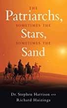 The Patriarchs: Sometimes the Stars, Sometimes the Sand (English Edition)