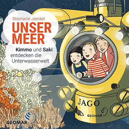 Unser Meer: Kimmo und Saki entdecken die Unterwasserwelt Titelbild