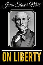 Best on liberty john stuart mill Reviews