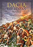 Dacia - The Roman Wars: Volume I Sarmizegetusa