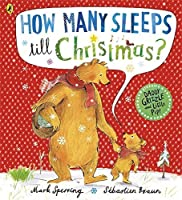 How Many Sleeps To Christmas by Mark Sperring(2013-11-26)