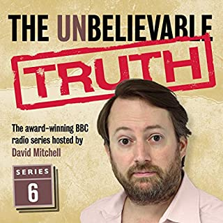 Couverture de The Unbelievable Truth, Series 6