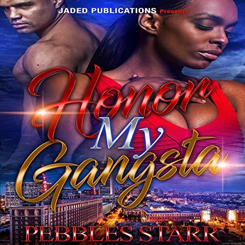 Honor My Gangsta audiobook cover art