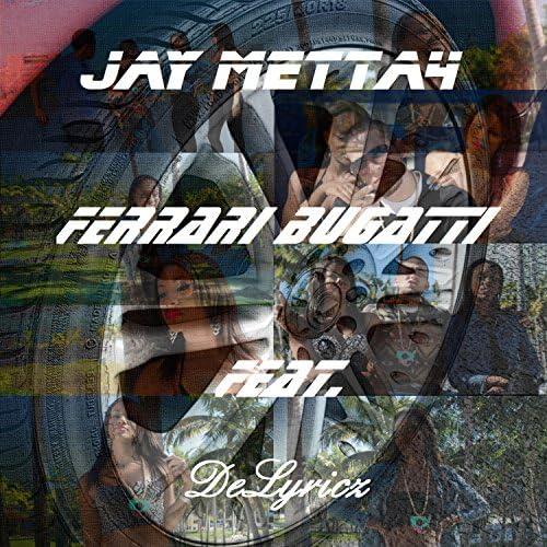 Jay Metta4 feat. DeLyricz