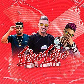 Lero Lero (feat. mc novin & mc jhowjhow)