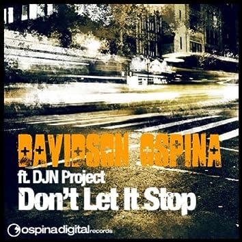 Don't Let It Stop - Remixes